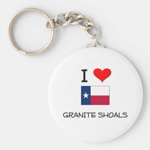 I Love Granite Shoals Texas Key Chain
