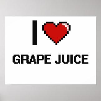 I Love Grape Juice Poster