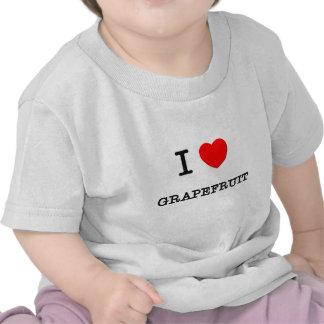 I Love GRAPEFRUIT ( food ) Shirts