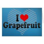 I Love Grapefruit Greeting Card
