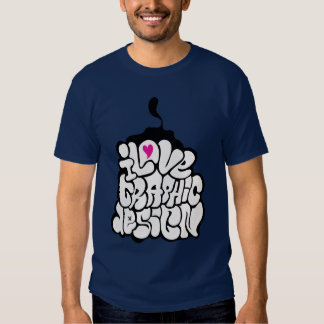 I Love Graphic design T-Shirt