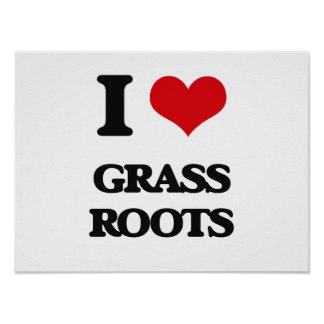 I love Grass Roots Print