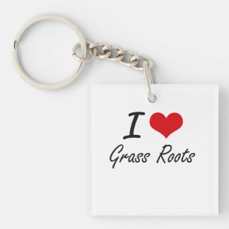 I love Grass Roots Single-Sided Square Acrylic Keychain