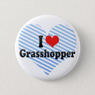 I Love Grasshopper Pinback Button