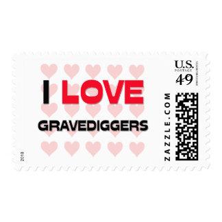 I LOVE GRAVEDIGGERS STAMP