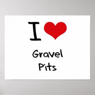 I Love Gravel Pits Poster