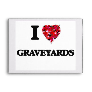 I Love Graveyards Envelopes