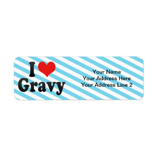 I Love Gravy Label