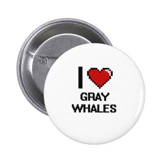 I love Gray Whales Digital Design 2 Inch Round Button
