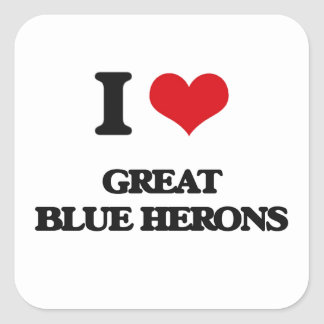 I love Great Blue Herons Square Sticker