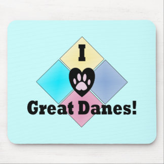 I Love Great Danes Mousepad