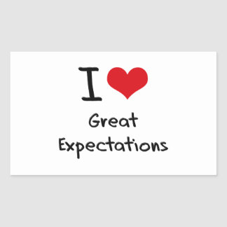 I love Great Expectations Rectangle Stickers