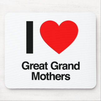 i love great grand mothers mousepads