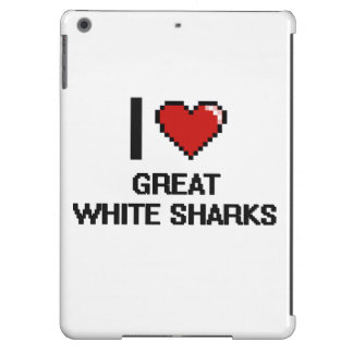 I love Great White Sharks Digital Design Case For iPad Air