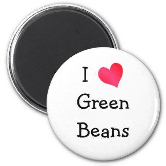 I Love Green Beans Fridge Magnet