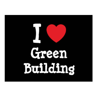 I love Green Building heart custom personalized Postcard