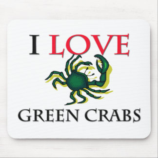 I Love Green Crabs Mouse Pads