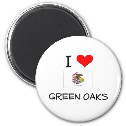 I Love GREEN OAKS Illinois Fridge Magnets