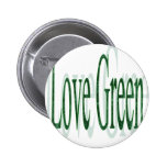I Love Green Pinback Button