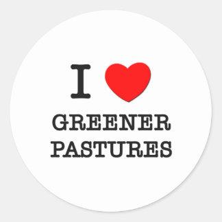 I Love Greener Pastures Sticker