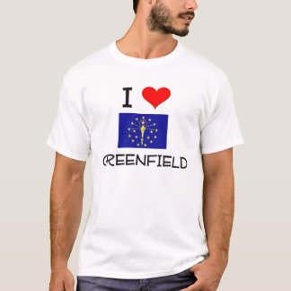 I Love GREENFIELD Indiana T-Shirt