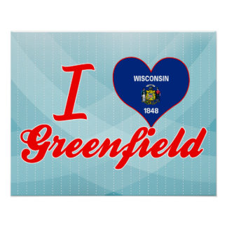 I Love Greenfield, Wisconsin Poster
