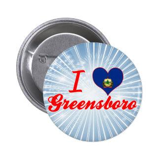 I Love Greensboro, Vermont Pins