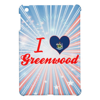 I Love Greenwood, Maine Case For The iPad Mini