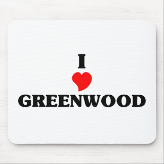 I love Greenwood Mouse Pad