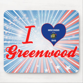 I Love Greenwood, Wisconsin Mouse Pad