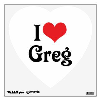 I Love Greg Wall Decal
