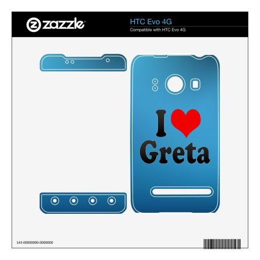 I love Greta HTC Evo 4G Skins
