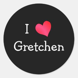 I Love Gretchen Stickers