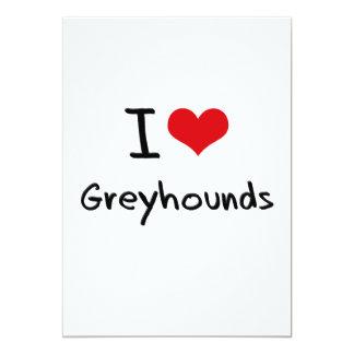 I Love Greyhounds 5x7 Paper Invitation Card