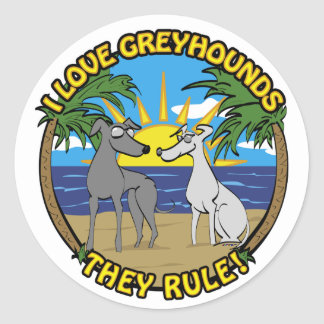 I LOVE GREYHOUNDS THEY RULE CLASSIC ROUND STICKER