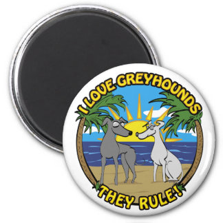 I LOVE GREYHOUNDS THEY RULE REFRIGERATOR MAGNET