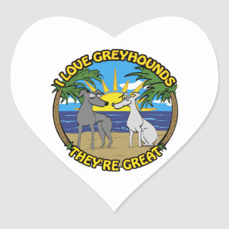 I LOVE GREYHOUNDS THEY'RE GREAT HEART STICKER