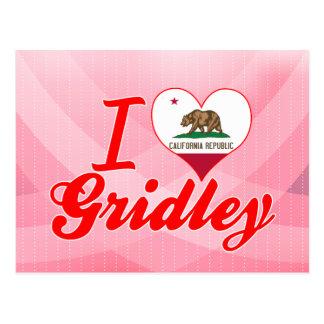 I Love Gridley California Post Card