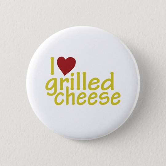 I Love Grilled Cheese Pinback Button