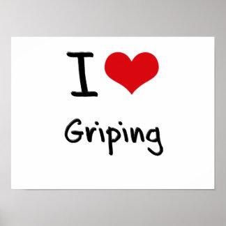 I Love Griping Print