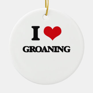 I love Groaning Double-Sided Ceramic Round Christmas Ornament