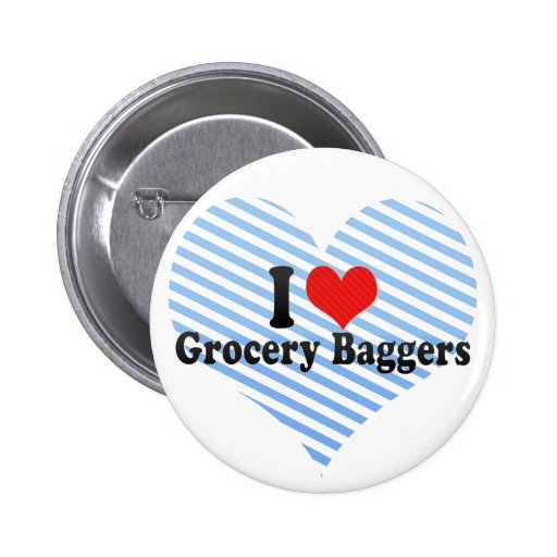 I Love Grocery Baggers 2 Inch Round Button