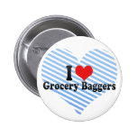 I Love Grocery Baggers Pins