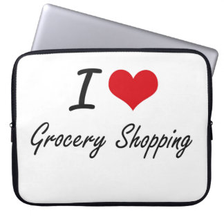 I love Grocery Shopping Computer Sleeve