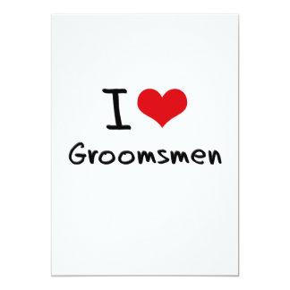 I Love Groomsmen Card