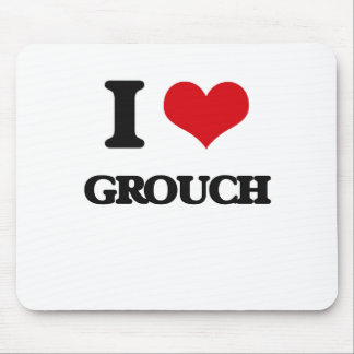 I love Grouch Mouse Pad