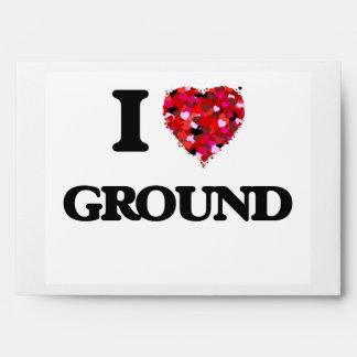 I Love Ground Envelopes