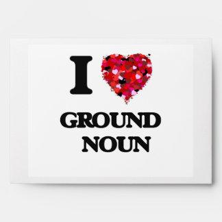 I Love Ground   Noun Envelope