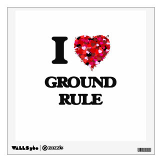 I Love Ground Rule Wall Decal