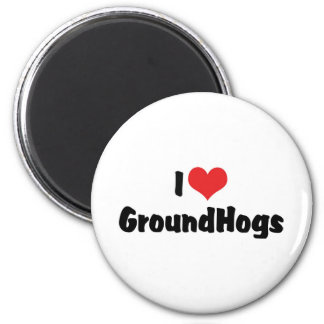 I Love Groundhogs 2 Inch Round Magnet